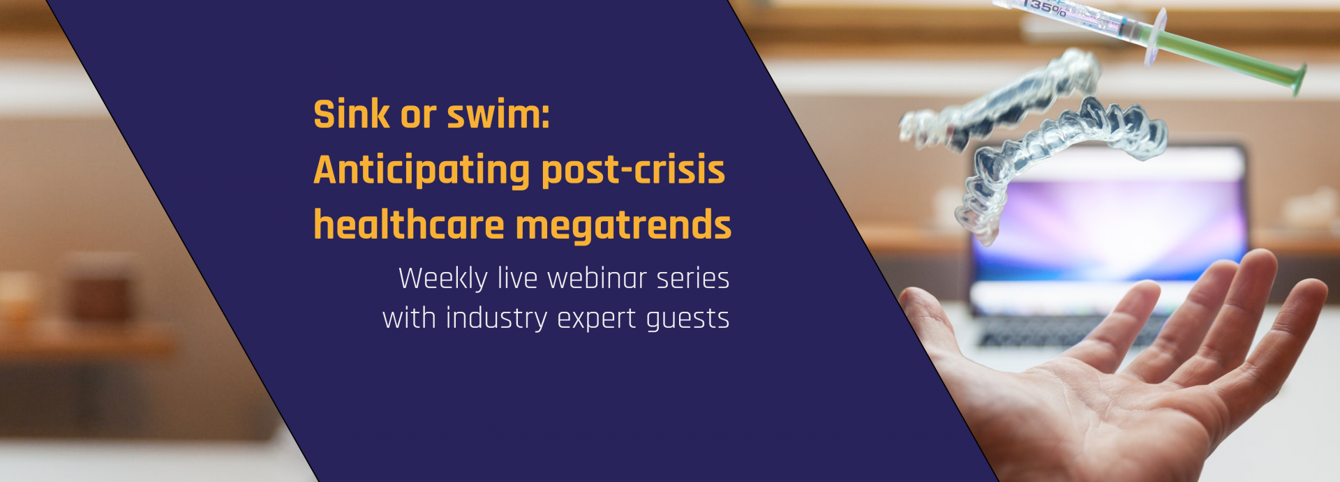 Sink or Swim: Anticipating post-crisis healthcare megatrends webinar